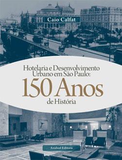 hotelaria-e-desenvolvimento-150-anos